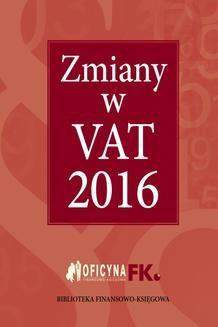 Chomikuj, ebook online Zmiany w VAT 2016. Praca zbiorowa