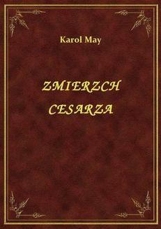 Chomikuj, ebook online Zmierzch Cesarza. Karol May