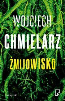 Chomikuj, ebook online Żmijowisko. Wojciech Chmielarz