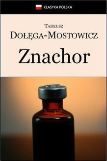 Chomikuj, ebook online Znachor. Tadeusz Dołęga-Mostowicz