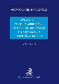 Ebook Znaczenie miejsca arbitrażu w erze globalizacji postępowania arbitrażowego pdf