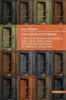 Chomikuj, ebook online Znaczenie przemijania. Wybrane zegadnienia konserwacji dzieł sztuki współczesnej na przykładzie instalacji Ilji Kabakowa Szkoła nr 6. Kinga Olesiejuk