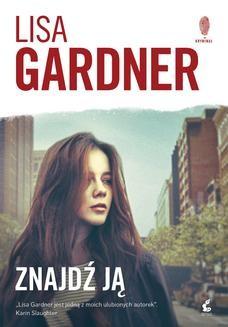 Chomikuj, ebook online Znajdź ją. Lisa Gardner