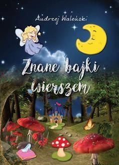 Chomikuj, ebook online Znane bajki wierszem. Andrzej Waleński