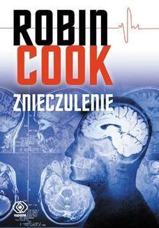 Chomikuj, ebook online Znieczulenie. Robin Cook