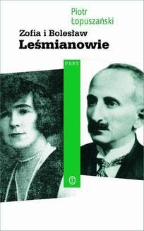 Chomikuj, ebook online Zofia i Bolesław Leśmianowie. Piotr Łopuszański