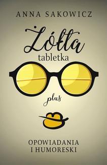 Ebook Żółta tabletka plus pdf