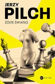 Chomikuj, ebook online Żółte światło. Jerzy Pilch