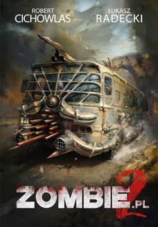Chomikuj, pobierz ebook online Zombie 2 pl. Robert Cichowlas