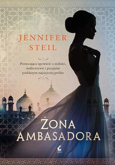 Chomikuj, ebook online Żona ambasadora. Jennifer Steil