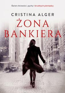Chomikuj, ebook online Żona bankiera. Cristina Alger