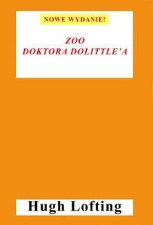 Chomikuj, ebook online Zoo doktora Dolittle a. Hugh Lofting