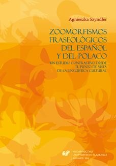 Chomikuj, ebook online Zoomorfismos fraseológicos del español y del polaco: un estudio contrastivo desde el punto de vista de la lingüística cultural. Agnieszka Szyndler
