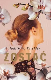 Chomikuj, ebook online Zostać. Judith W. Taschler