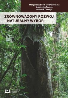 Chomikuj, ebook online Zrównoważony rozwój ‒ naturalny wybór. Małgorzata Burchard-Dziubińska