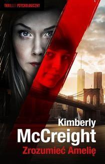 Chomikuj, ebook online Zrozumieć Amelię. Kimberly McCreight