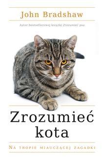 Chomikuj, ebook online Zrozumieć kota. John Bradshaw