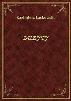 Chomikuj, ebook online Zużyty. Kazimierz Laskowski