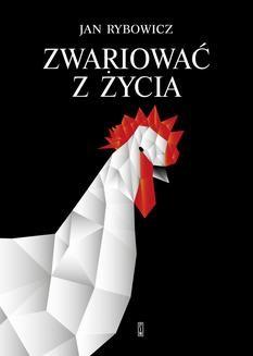 Chomikuj, ebook online Zwariować z życia. Jan Rybowicz