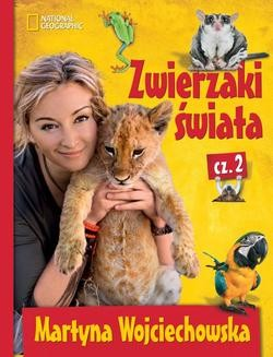 Chomikuj, ebook online Zwierzaki świata cz. 2. Martyna Wojciechowska
