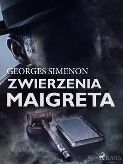 Chomikuj, ebook online Zwierzenia Maigreta. Georges Simenon