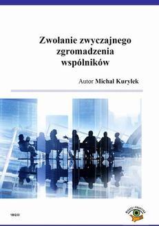 Chomikuj, ebook online Zwołanie zwyczajnego zgromadzenia wspólników. Michał Kuryłek