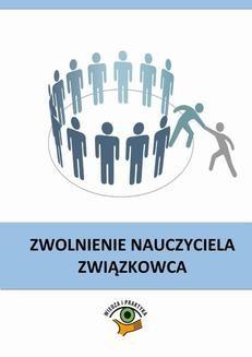 Chomikuj, ebook online Zwolnienie nauczyciela związkowca. Dariusz Dwojewski