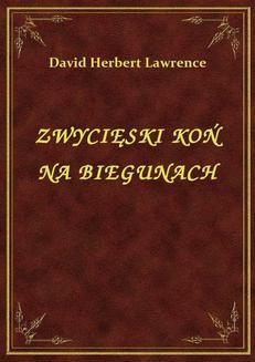 Chomikuj, pobierz ebook online Zwycięski Koń Na Biegunach. David Herbert Lawrence