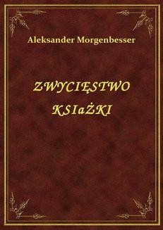 Chomikuj, ebook online Zwycięstwo Książki. Aleksander Morgenbesser