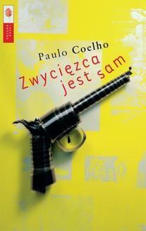 Chomikuj, ebook online Zwycięzca jest sam. Paulo Coelho