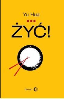 Chomikuj, ebook online Żyć!. Yu Hua