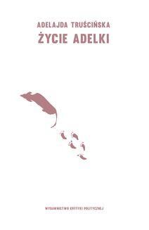 Ebook Życie Adelki pdf