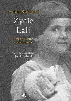 Chomikuj, ebook online Życie Lali przez nią samą opowiedziane. Jacek Dehnel