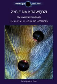 Chomikuj, ebook online Życie na krawędzi. Rea kwantowej biologii. Jim Al Khalili