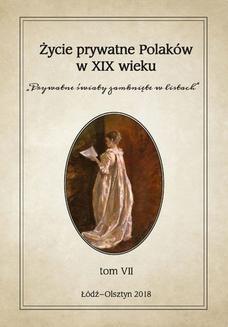 """Chomikuj, ebook online Życie prywatne Polaków w XIX wieku. """"Prywatne światy zamknięte w listach"""". Tom VII. Jarosław Kita"""