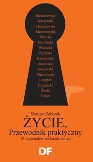 """Ebook Życie. Przewodnik praktyczny. 16 wywiadów """"Dużego Formatu"""" pdf"""