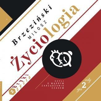 Chomikuj, ebook online Życiologia. Miłosz Brzeziński