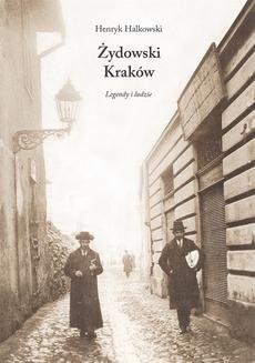 Ebook Żydowski Kraków. Legendy i ludzie pdf