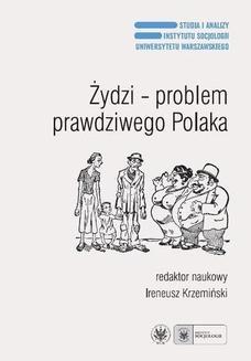 Chomikuj, ebook online Żydzi – problem prawdziwego Polaka. Ireneusz Krzemiński
