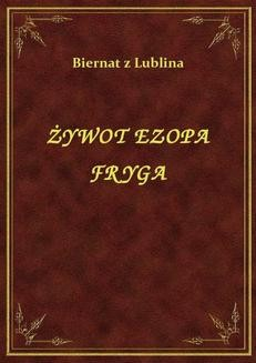 Chomikuj, ebook online Żywot Ezopa Fryga. Biernat z Lublina