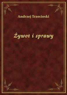 Chomikuj, ebook online Żywot I Sprawy. Andrzej Trzecieski