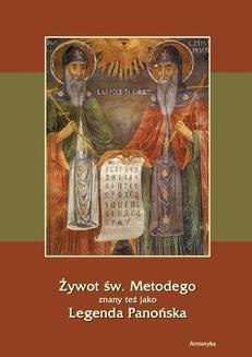 Chomikuj, ebook online Żywot św. Metodego – Legenda Panońska. August Bielowski