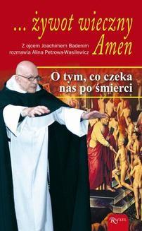 Chomikuj, ebook online … żywot wieczny. Amen. Joachim Badeni
