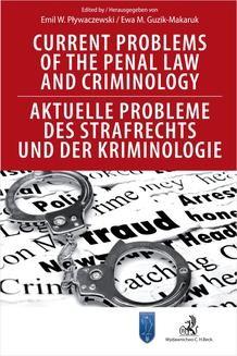 Ebook Current Problems of the Penal Law and Criminology. Aktuelle Probleme des Strafrechts und der Kriminologie pdf