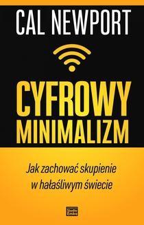 Ebook Cyfrowy minimalizm. Jak zachować skupienie w hałaśliwym świecie pdf