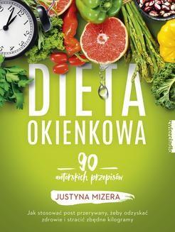 Chomikuj, pobierz ebook online Dieta okienkowa. Justyna Mizera