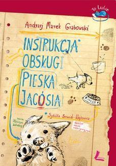 Chomikuj, ebook online Instrukcja obsługi pieska Jacósia. Andrzej Grabowski