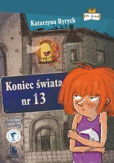 Chomikuj, ebook online Koniec świata nr.13. Katarzyna Ryrych