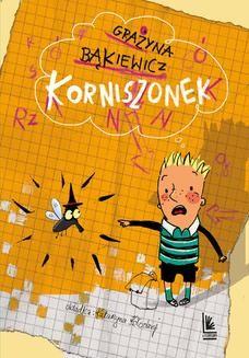 Chomikuj, ebook online Korniszonek. Grażyna Bąkiewicz
