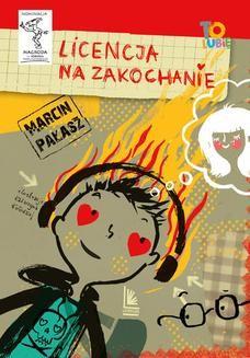 Chomikuj, ebook online Licencja na zakochanie. Marcin Pałasz